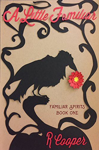 A Little Familiar (Familiar Spirits Book 1)]()