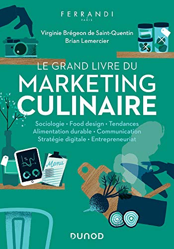 Le grand livre du marketing culinaire (Hors Collection) (French Edition) ()