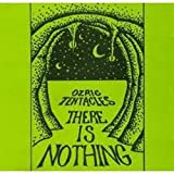 There Is Nothing By Ozric Tentacles (1994-02-25)