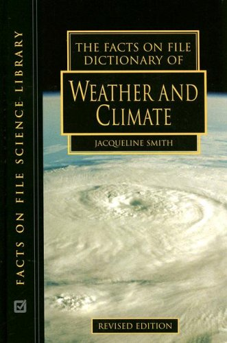 Read Online The Facts on File Dictionary of Weather and Climate (Facts on File Science Dictionary) pdf epub