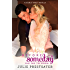 Before Someday- Part Two: The Moment (Double Threat Series Book 6)