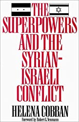 The Superpowers and the Syrian-Israeli Conflict (Washington Papers (Hardcover))