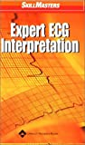 Expert ECG Interpretation, Springhouse, 1582552061