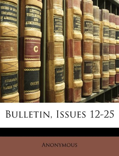 Bulletin, Issues 12-25 pdf epub