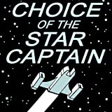 Kindle Store : Choice of the Star Captain