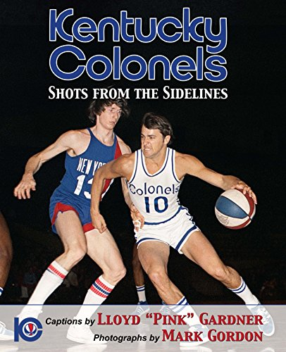 Kentucky Colonels: Shots from the - Colonels Basketball