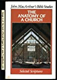 The Anatomy of a Church, John J. MacArthur, 0802451322
