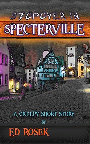 Stopover in Specterville ()