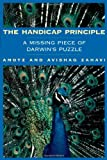 The Handicap Principle, Amotz Zahavi and Avishag Zahavi, 0195129148