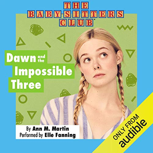 Dawn and the Impossible Three