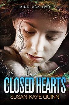 Closed Hearts (Mindjack Series Book 2) by [Quinn, Susan Kaye]