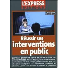 Reussir ses interventions en public