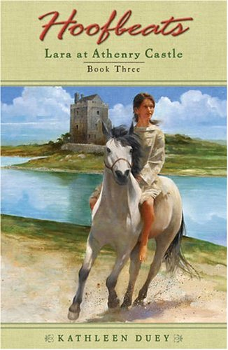 Read Online Lara at Athenry Castle (Hoofbeats, Book 3) pdf