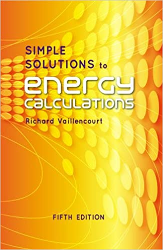 Simple solutions to energy calculations fifth edition richard r simple solutions to energy calculations fifth edition 5th edition fandeluxe Gallery