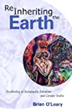 Re-Inheriting the Earth, Brian O'Leary, 0939040379