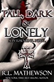 Tall, Dark & Lonely (Pyte/Sentinel Series Book 1)