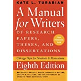 A Manual for Writers of Research Papers, Theses, and Dissertations, Eighth Edition: Chicago Style for Students and Researcher