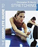 Stretching, Christopher M. Norris, 0713669942