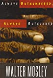 Always Outnumbered, Always Outgunned, Walter Mosley, 0786212683