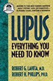 Lupus, Robert G. Lahita and Robert H. Phillips, 0895298333