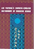 Chinese-English Dictionary of Modern Usage, Lin Yutang, 0070996954