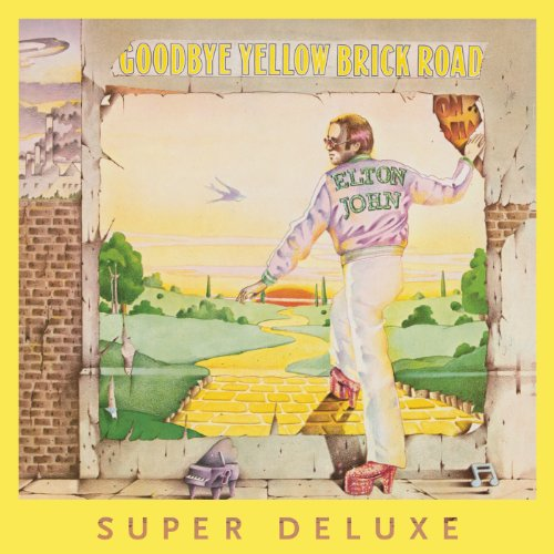 (Goodbye Yellow Brick Road [4 CD/DVD Combo][Super Deluxe])