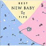 Best New Baby Tips