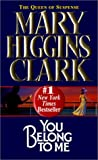 You Belong to Me, Mary Higgins Clark, 0613176219