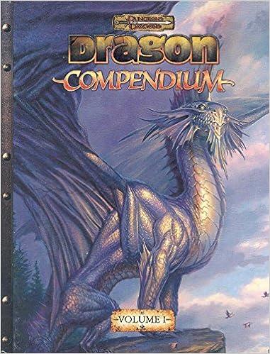 Dragon Compendium Volume 1 (Dungeons & Dragons) (Vol  1
