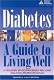 img - for Diabetes : A Guide to Living Well book / textbook / text book