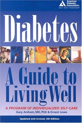 Diabetes: A Guide to Living Well