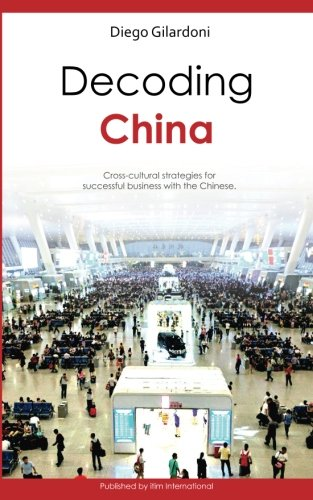 s-cultural strategies for successful business with the Chinese ()