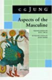 Aspects of the Masculine, C. G. Jung, 0691018847
