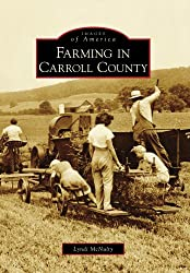 Farming in Carroll County (MD) (Images of America)