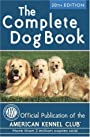 The Complete Dog Book: 20th Edition