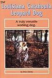 The Louisiana Catahoula Leopard Dog