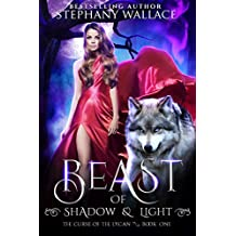 Beast of Shadow & Light (The Curse of the Lycan Book 1)
