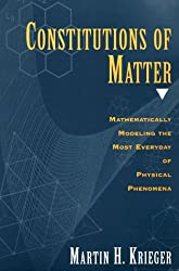 Constitutions of Matter: Mathematically Modeling the Most Everyday of Physical Phenomena