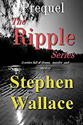 Prequel To The Ripple Series