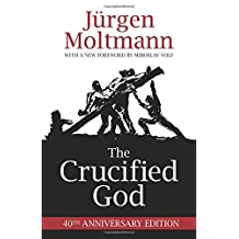 Crucified God 40Th Ann Ed