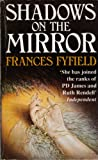 img - for SHADOWS ON THE MIRROR book / textbook / text book