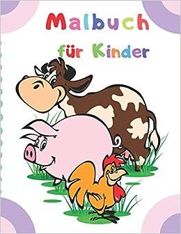 Buy Malbuch Fur Kinder Malvorlagen Fur Kinder Tier Malbuch Fur Kinder Im Alter Von 2 4 4 6 Book Online At Low Prices In India Malbuch Fur Kinder Malvorlagen Fur Kinder