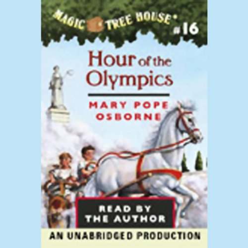 Hour of the Olympics: Magic Tree House, Book 16