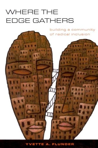 Read Online Where the Edge Gathers: Building a Community of Radical Inclusion ebook