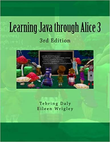 Learning java through alice 3 3rd edition tebring daly eileen learning java through alice 3 3rd edition 3rd edition fandeluxe Image collections