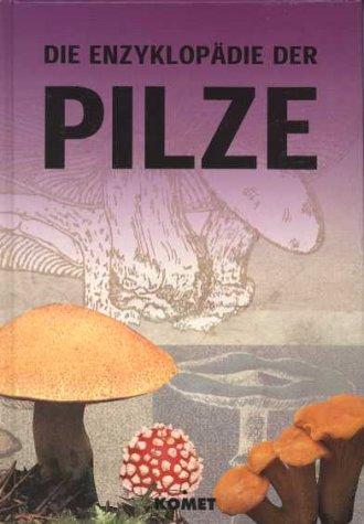 Die Enzyklopädie der Pilze