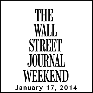 Weekend Journal 01-17-2014 Newspaper / Magazine