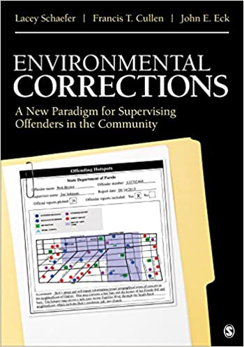 Environmental corrections a new paradigm for supervising offenders environmental corrections a new paradigm for supervising offenders in the community 1st edition kindle edition fandeluxe Gallery
