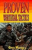 Proven Whitetail Tactics, Greg Miller, 0873415094
