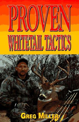 Proven Whitetail Tactics